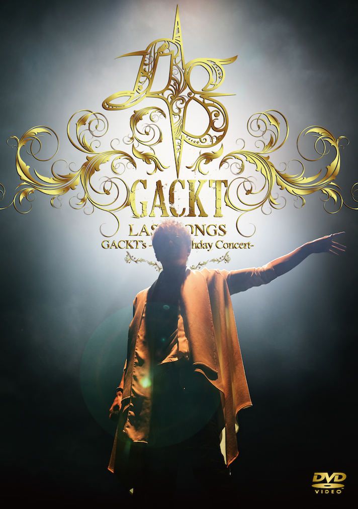 【DVD】「GACKT's -45th Birthday Concert- LAST SONGS」(二次受付)
