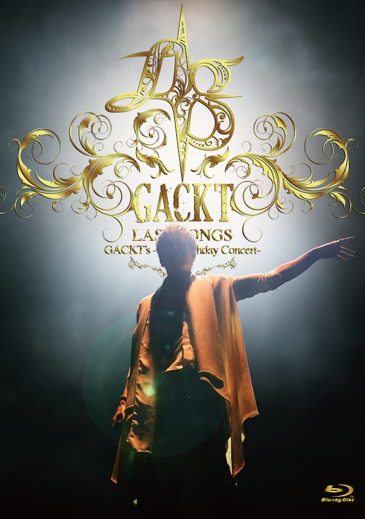 【Blu-ray】「GACKT's -45th Birthday Concert- LAST SONGS」(二次受付)