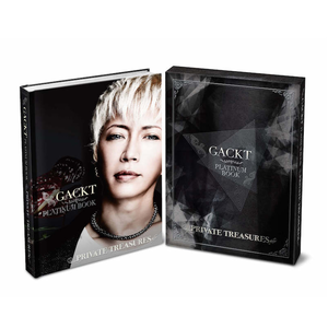 【数量限定受付】GACKT PLATINUM BOOK ~PRIVATE TREASURES~